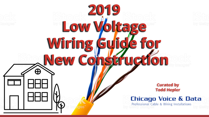 2019 Low Voltage Wiring Guide-New Construction – eDot Low Voltage Wiring on home theater wiring, 4-way wiring, hid wiring, low volts band, touch-plate wiring, ground wiring, 12 lead delta motor wiring, high voltage wiring, distribution panel wiring, irrigation wiring, low water relay, low wattage light home depot, electric motor wiring, a double outlet wiring, transformers wiring,